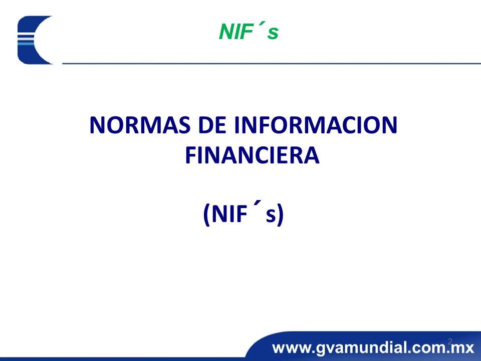 NORMAS DE INFORMACION FINANCIERA (NIF´s) 2 NIF´s