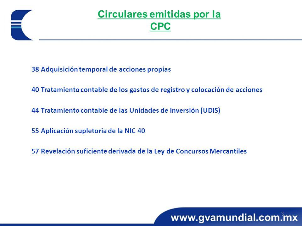 3 Circulares emitidas por la CPC 38 Adquisición temporal de acciones propias 40 Tratamiento contable de los gastos de registro y colocación de accione