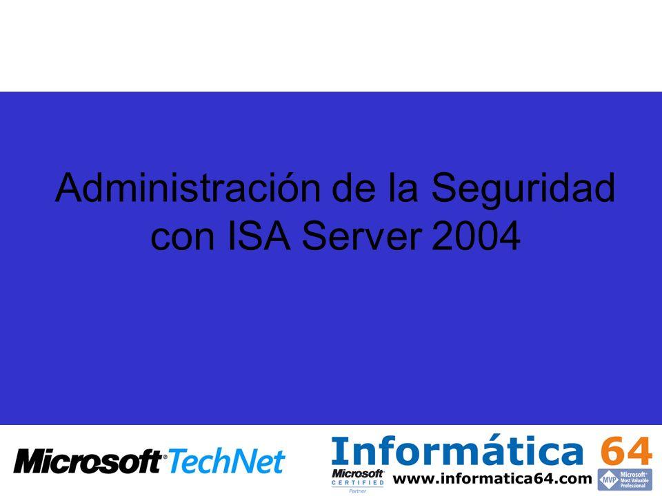 Administración de la Seguridad con ISA Server 2004