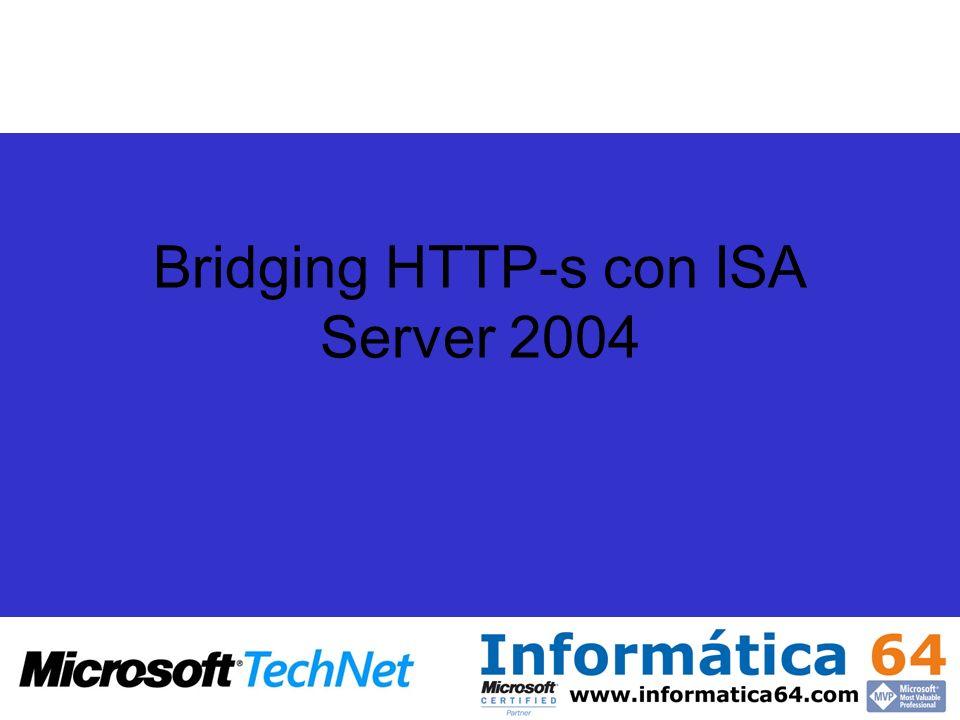 Bridging HTTP-s con ISA Server 2004