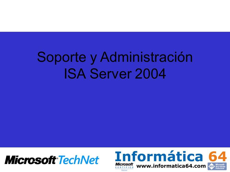 Soporte y Administración ISA Server 2004