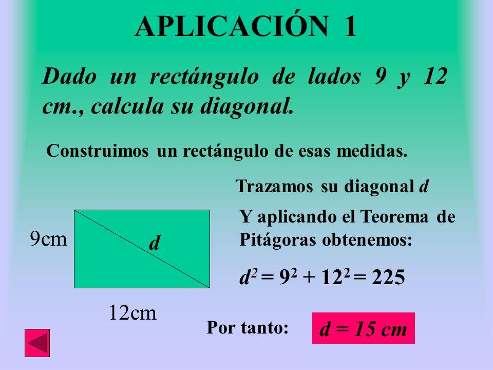APLICACIONES Cálculo de: La diagonal de un rectángulo. La altura de un triángulo equilátero. Una diagonal de un rombo. La altura de un trapecio. La ap