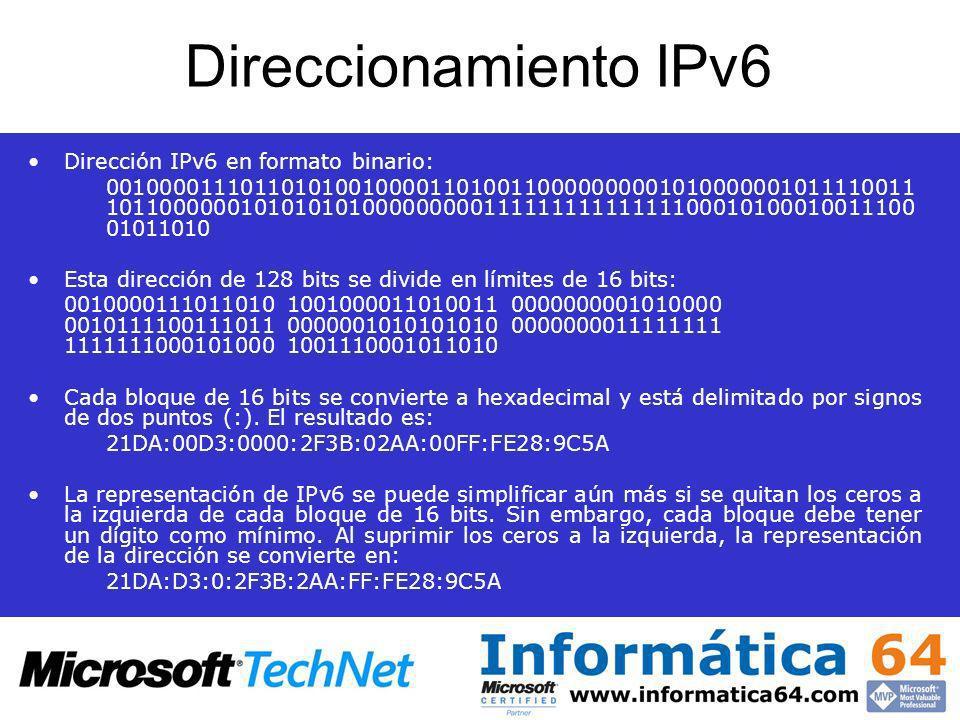 Direccionamiento IPv6 Dirección IPv6 en formato binario: 001000011101101010010000110100110000000001010000001011110011 10110000001010101010000000001111