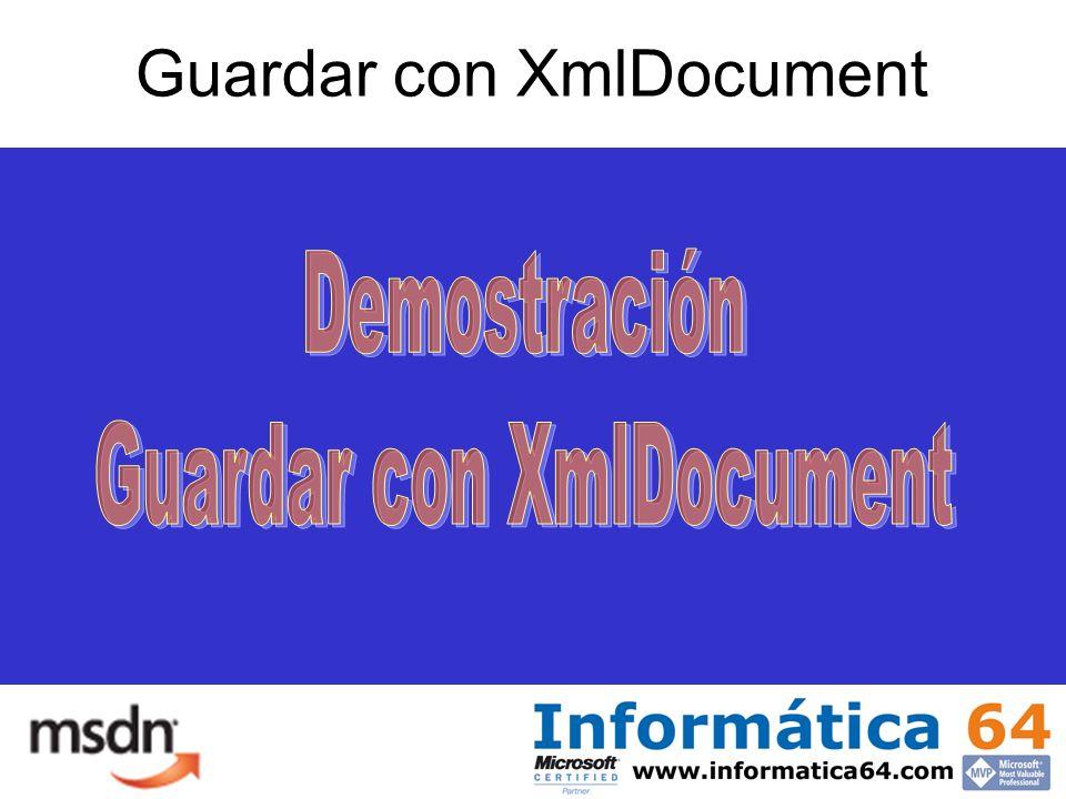 Guardar con XmlDocument