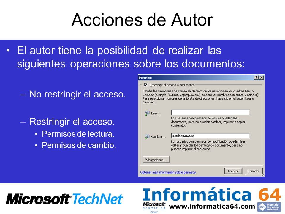 Acciones de Autor El autor tiene la posibilidad de realizar las siguientes operaciones sobre los documentos: –No restringir el acceso. –Restringir el