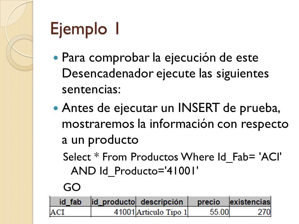 Ejemplo 1 Ahora la de un representante de ventas Select nombre, cuota, ventas From RepVentas Where num_empl = 104 GO