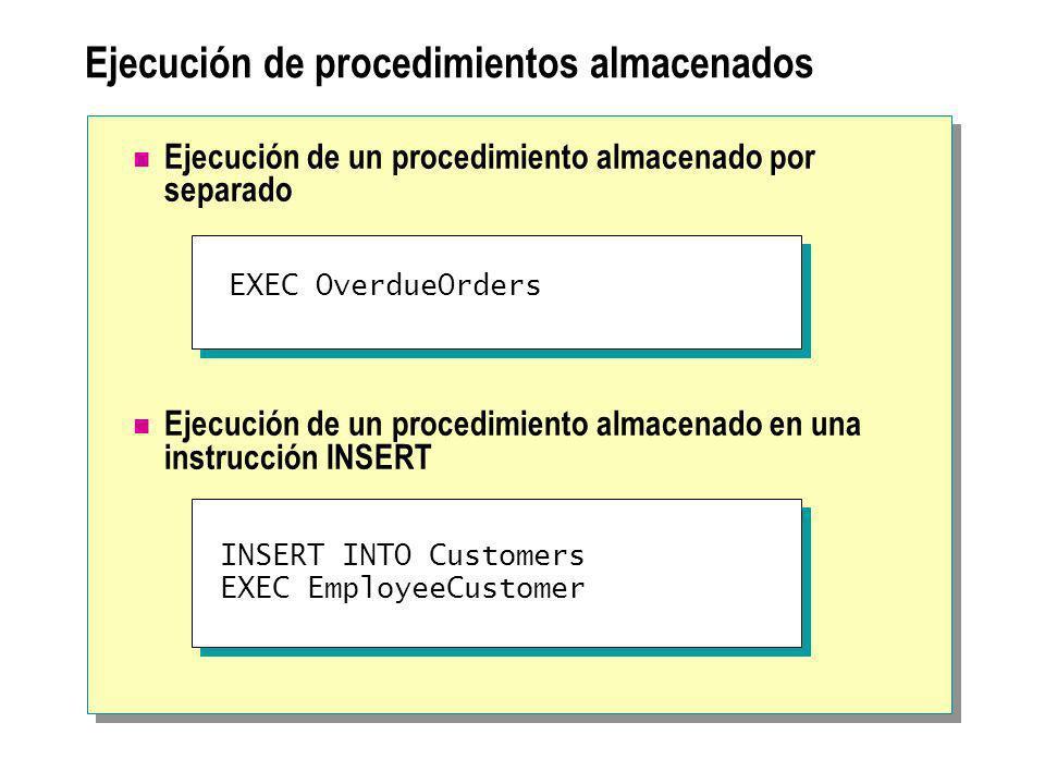 Ejecución de procedimientos almacenados Ejecución de un procedimiento almacenado por separado Ejecución de un procedimiento almacenado en una instrucc