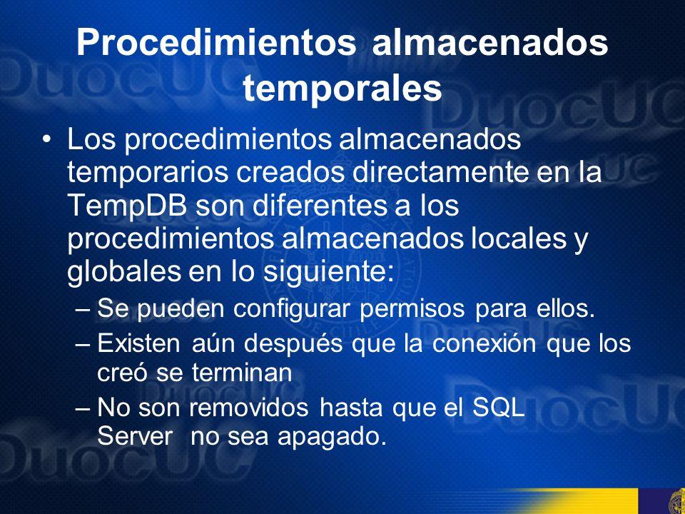 Procedimientos almacenados extendidos Un procedimiento almacenado extendido usa un programa externo, compilado como una DLL, para expandir las capacidades de un procedimiento almacenado.