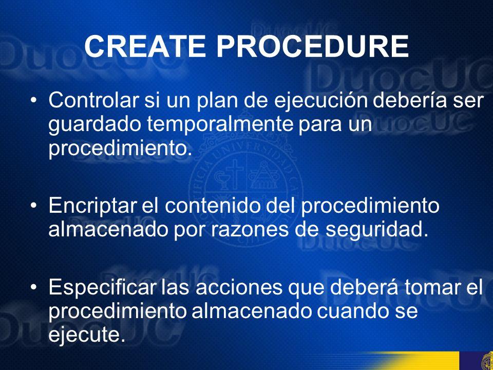 Proveer de contexto a un procedimiento almacenado Con la excepción de los procedimiento almacenado temporarios, un procedimiento almacenado se crea siempre en la base de datos actual.
