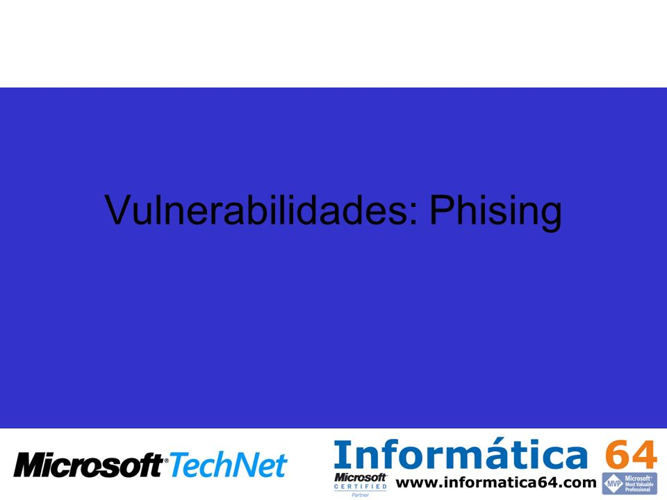 Vulnerabilidades: Phising