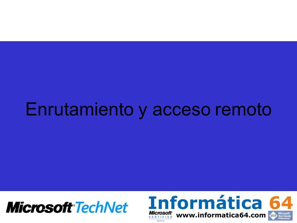 Enrutamiento y acceso remoto