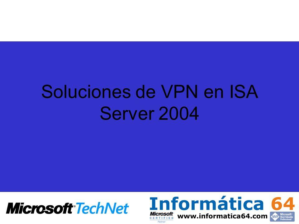 Soluciones de VPN en ISA Server 2004