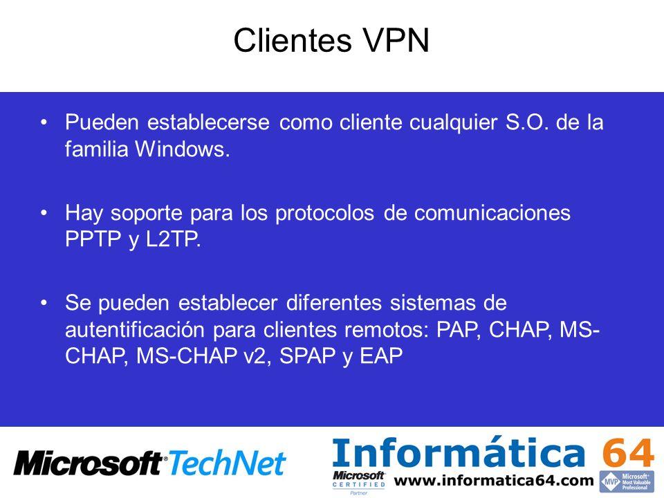 Clientes VPN Pueden establecerse como cliente cualquier S.O. de la familia Windows. Hay soporte para los protocolos de comunicaciones PPTP y L2TP. Se