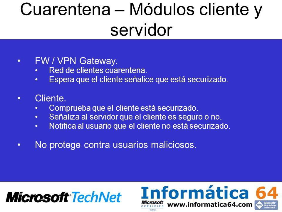 FW / VPN Gateway. Red de clientes cuarentena. Espera que el cliente señalice que está securizado. Cliente. Comprueba que el cliente está securizado. S
