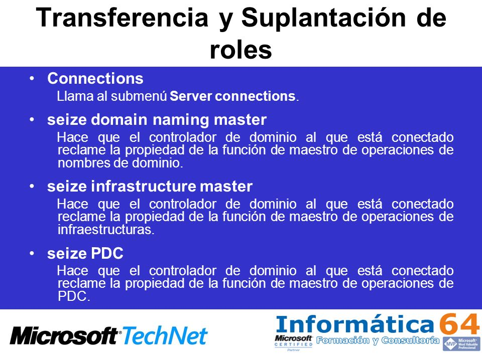 Transferencia y Suplantación de roles Connections Llama al submenú Server connections.