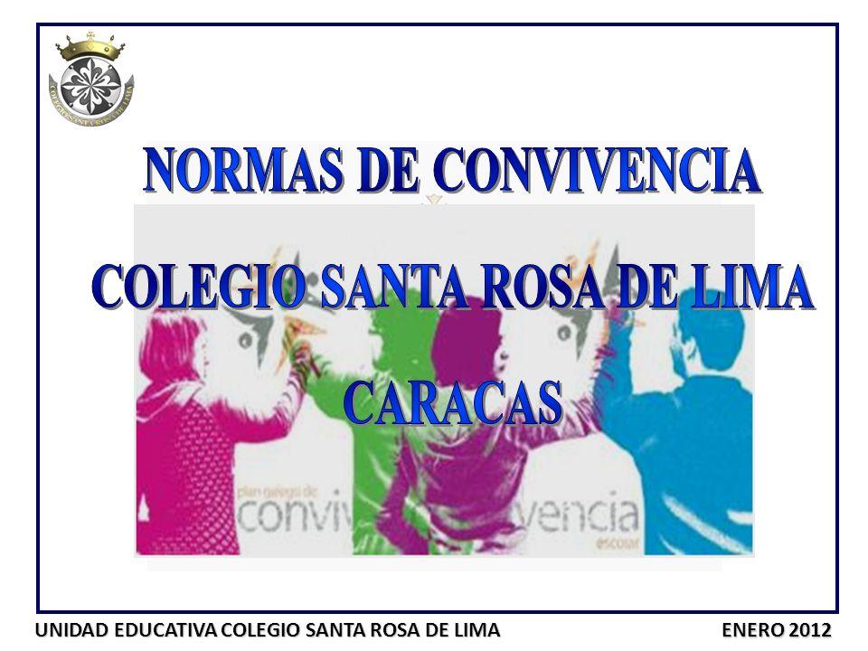 UNIDAD EDUCATIVA COLEGIO SANTA ROSA DE LIMA ENERO 2012