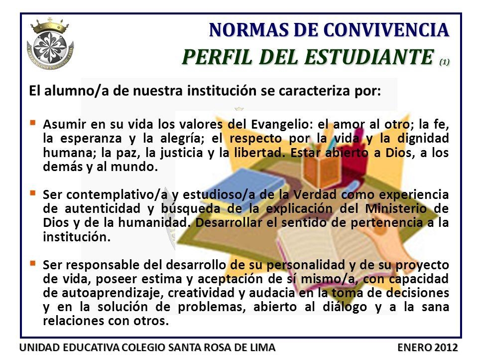 UNIDAD EDUCATIVA COLEGIO SANTA ROSA DE LIMA ENERO 2012 NORMAS DE CONVIVENCIA ASPECTOS DE LA ORGANIZACIÓN COLEGIAL REPRESENTATES DELEGADOS/AS DE SECCIÓN: Organiza y coordina a los padres y representantes de la sección en el desarrollo de las actividades colegiales en las que se solicite su participación.