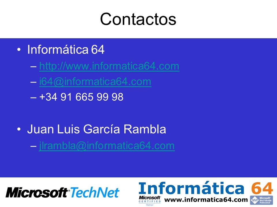 Contactos Informática 64 –http://www.informatica64.comhttp://www.informatica64.com –i64@informatica64.comi64@informatica64.com –+34 91 665 99 98 Juan