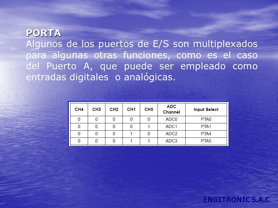 PORTA Algunos de los puertos de E/S son multiplexados para algunas otras funciones, como es el caso del Puerto A, que puede ser empleado como entradas