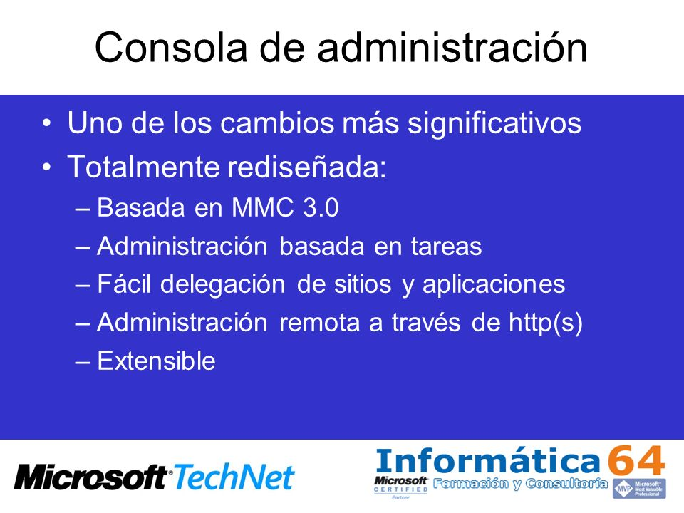 Configuración de sitios Para agregar una aplicación en línea de comandos –Appcmd add app /site.name:string /path:string /physicalPath:string –Appcmd add app /site.name:contoso /path:/marketing /physicalPath:C:\application