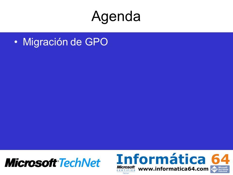 Agenda Migración de GPO