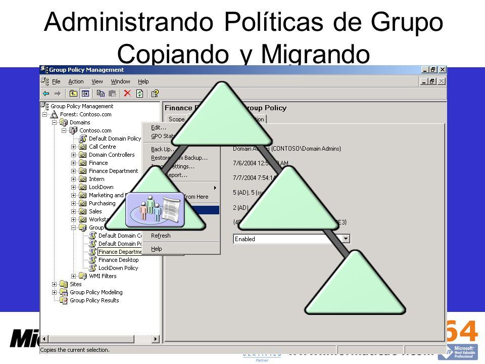 Administrando Políticas de Grupo Copiando y Migrando