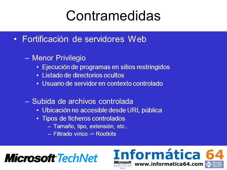 Contramedidas Fortificación de servidores Web –Menor Privilegio Ejecución de programas en sitios restringidos Listado de directorios ocultos Usuario d