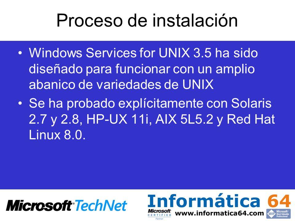 Proceso de instalación Windows Services for UNIX 3.5 ha sido diseñado para funcionar con un amplio abanico de variedades de UNIX Se ha probado explíci
