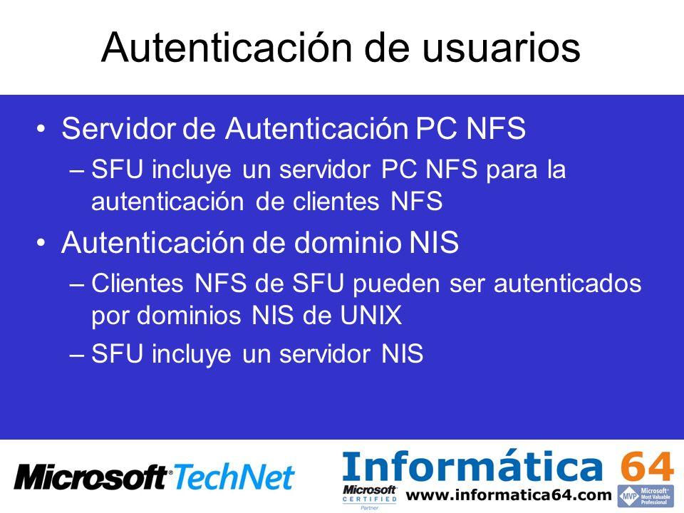 Autenticación de usuarios Servidor de Autenticación PC NFS –SFU incluye un servidor PC NFS para la autenticación de clientes NFS Autenticación de domi