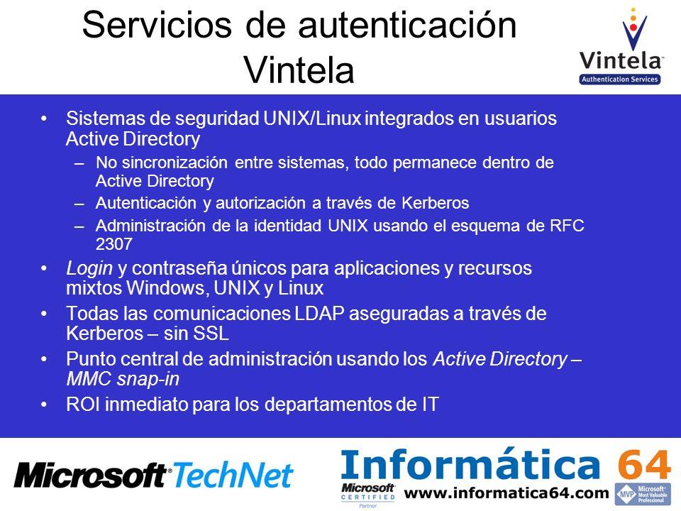 Sistemas de seguridad UNIX/Linux integrados en usuarios Active Directory –No sincronización entre sistemas, todo permanece dentro de Active Directory