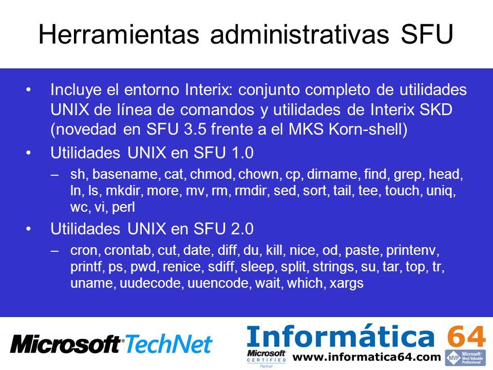Incluye el entorno Interix: conjunto completo de utilidades UNIX de línea de comandos y utilidades de Interix SKD (novedad en SFU 3.5 frente a el MKS