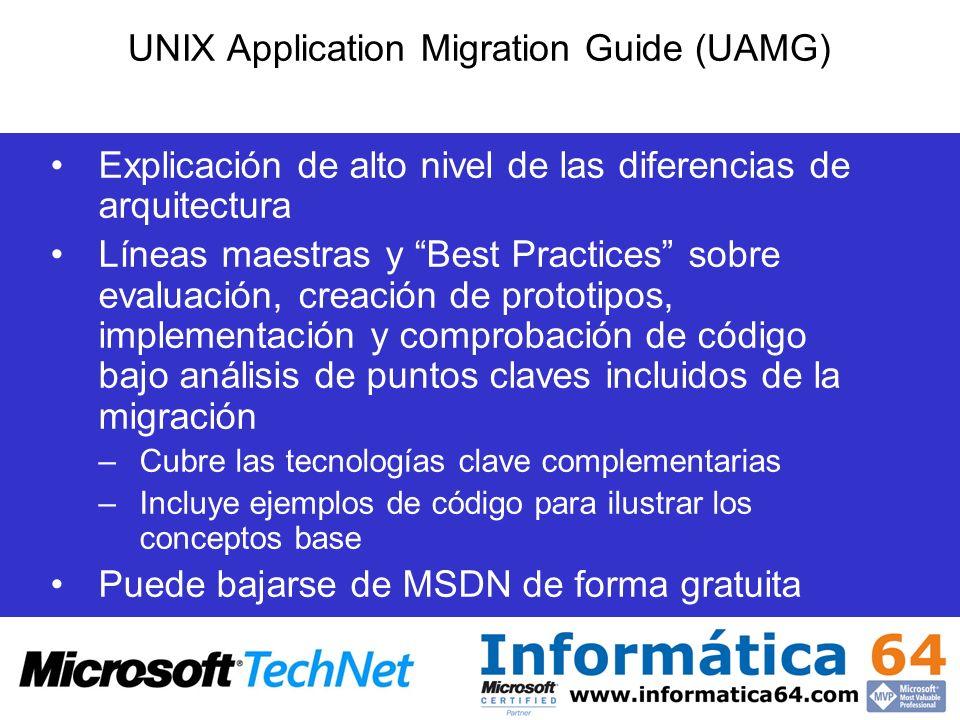 UNIX Application Migration Guide (UAMG) Explicación de alto nivel de las diferencias de arquitectura Líneas maestras y Best Practices sobre evaluación