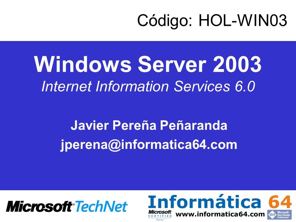 Próximas Acciones Servidores: http://www.microsoft.com/spain/HOLsistemas Desarrollo: http://www.microsoft.com/spain/HOLdesarrollo http://www.informatica64.com/SeguridadEmpresas/inicio.html