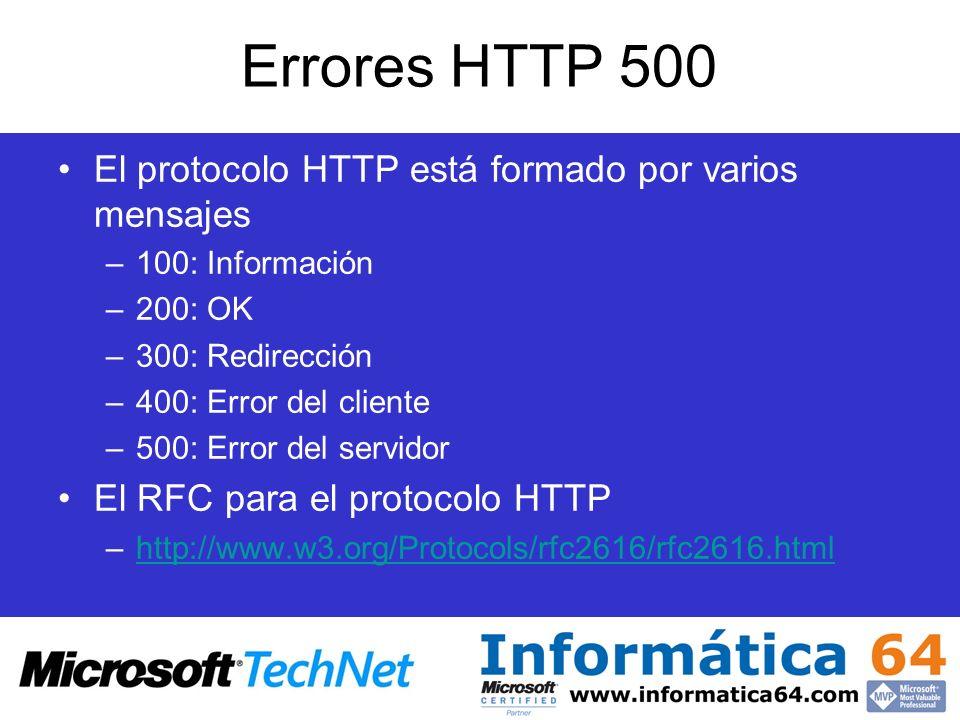 Errores HTTP 500 El protocolo HTTP está formado por varios mensajes –100: Información –200: OK –300: Redirección –400: Error del cliente –500: Error d