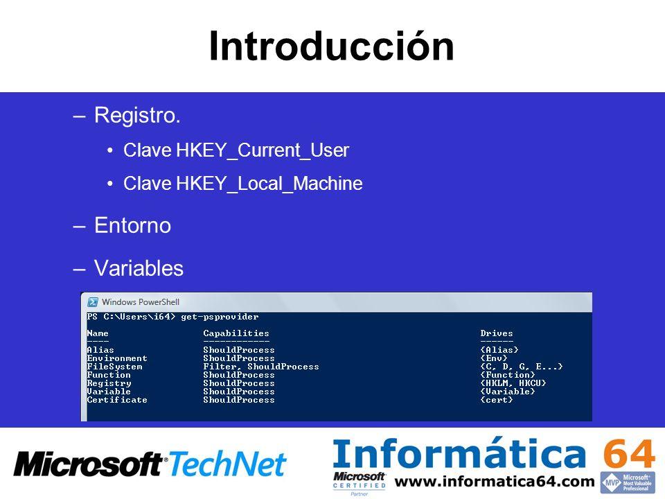 Introducción –Registro. Clave HKEY_Current_User Clave HKEY_Local_Machine –Entorno –Variables