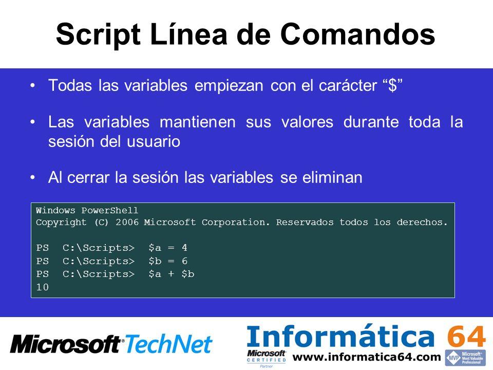 Script Línea de Comandos Todas las variables empiezan con el carácter $ Las variables mantienen sus valores durante toda la sesión del usuario Al cerr