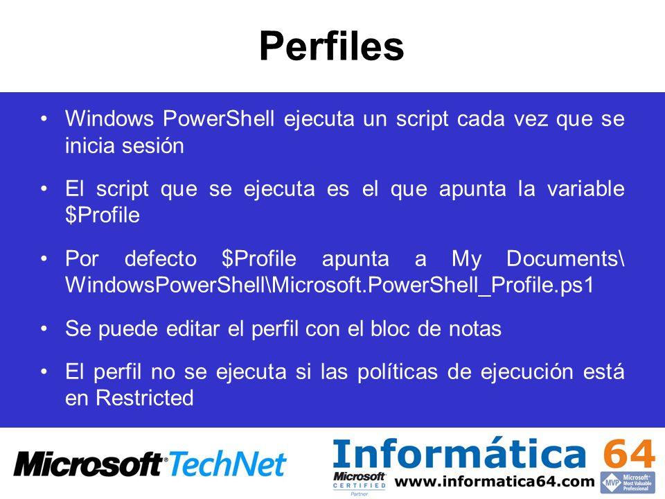 Perfiles Windows PowerShell ejecuta un script cada vez que se inicia sesión El script que se ejecuta es el que apunta la variable $Profile Por defecto