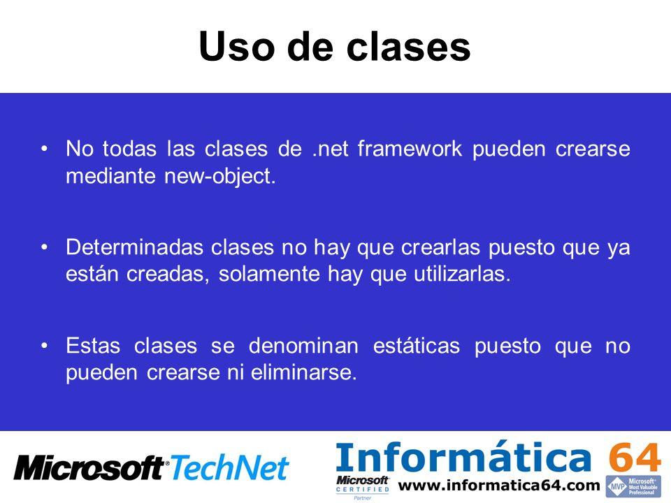 Uso de clases No todas las clases de.net framework pueden crearse mediante new-object. Determinadas clases no hay que crearlas puesto que ya están cre