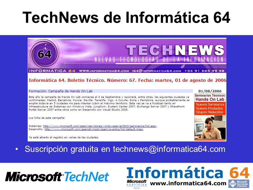 TechNews de Informática 64 Suscripción gratuita en technews@informatica64.com
