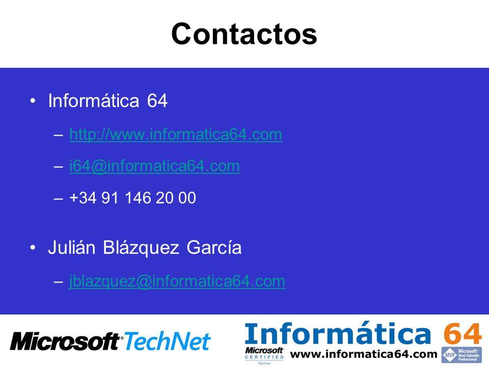 Contactos Informática 64 –http://www.informatica64.comhttp://www.informatica64.com –i64@informatica64.comi64@informatica64.com –+34 91 146 20 00 Juliá