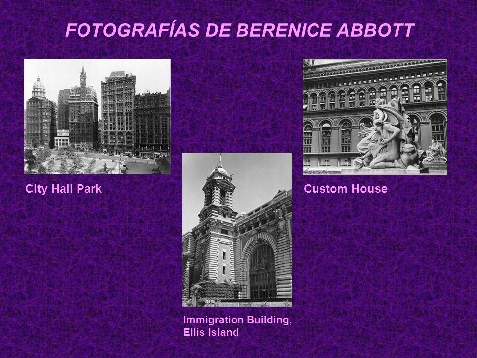 FOTOGRAFÍAS DE BERENICE ABBOTT City Hall ParkCustom House Immigration Building, Ellis Island