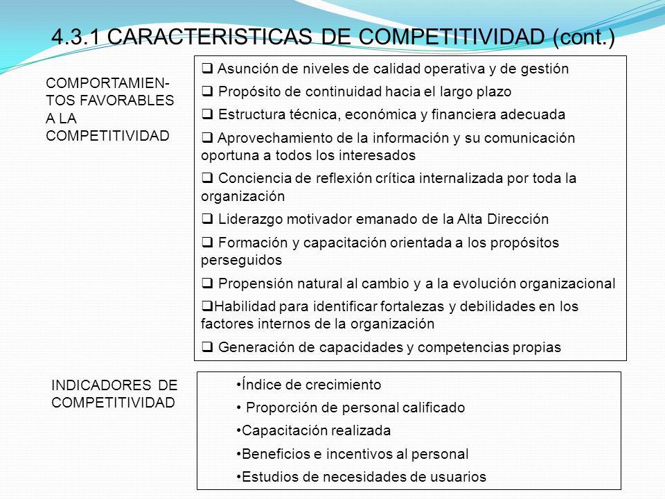 Asunción de niveles de calidad operativa y de gestión Propósito de continuidad hacia el largo plazo Estructura técnica, económica y financiera adecuad