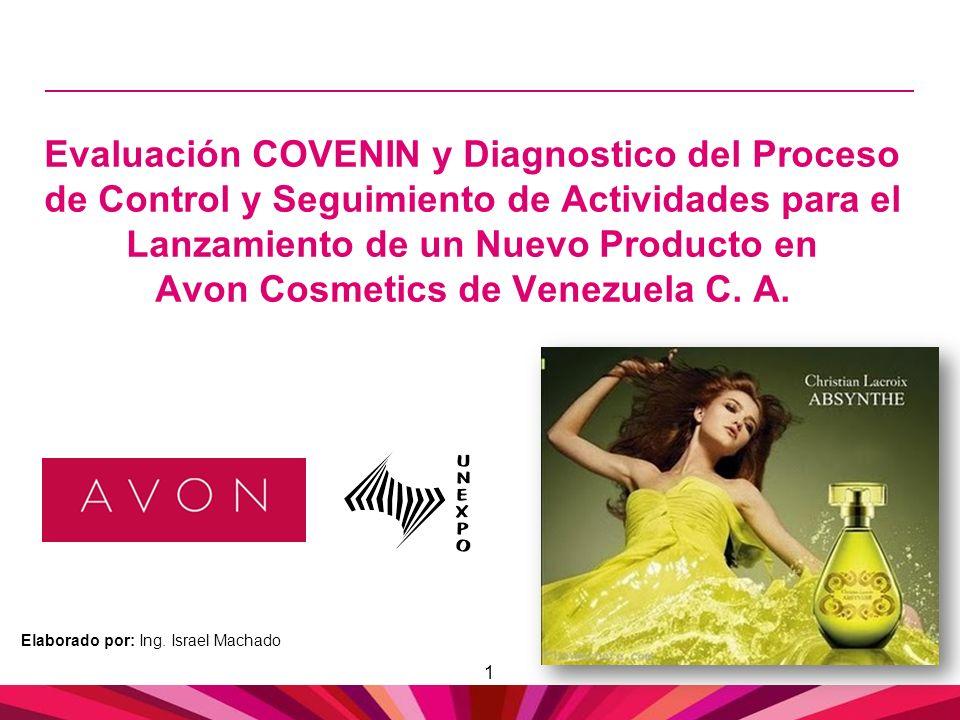 1 Evaluación COVENIN y Diagnostico del Proceso de Control y Seguimiento de Actividades para el Lanzamiento de un Nuevo Producto en Avon Cosmetics de V