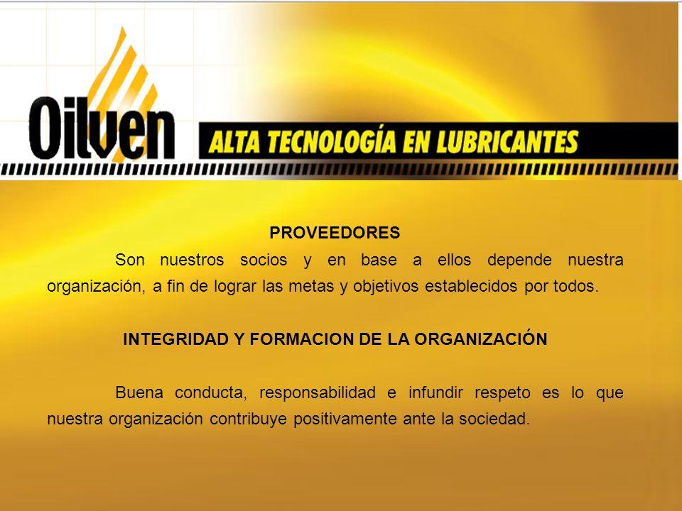 PROVEEDORES Son nuestros socios y en base a ellos depende nuestra organización, a fin de lograr las metas y objetivos establecidos por todos.
