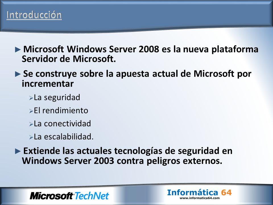 Microsoft Windows Server 2008 es la nueva plataforma Servidor de Microsoft. Se construye sobre la apuesta actual de Microsoft por incrementar La segur