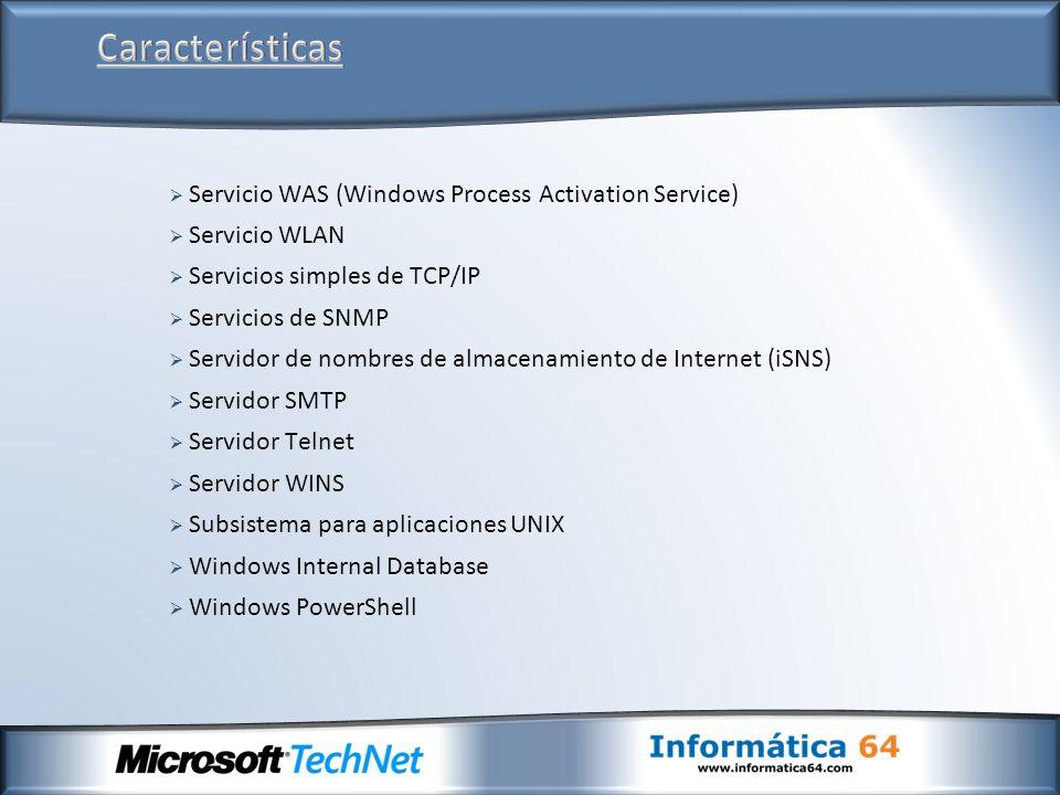 Servicio WAS (Windows Process Activation Service) Servicio WLAN Servicios simples de TCP/IP Servicios de SNMP Servidor de nombres de almacenamiento de