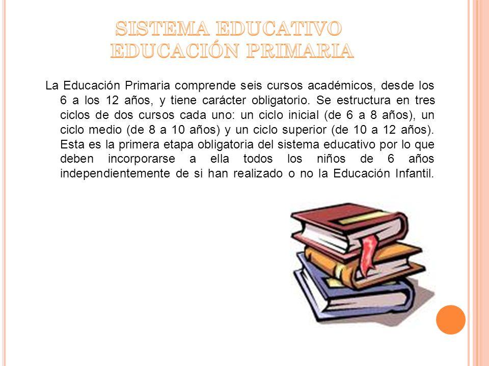 La Educación Primaria comprende seis cursos académicos, desde los 6 a los 12 años, y tiene carácter obligatorio. Se estructura en tres ciclos de dos c