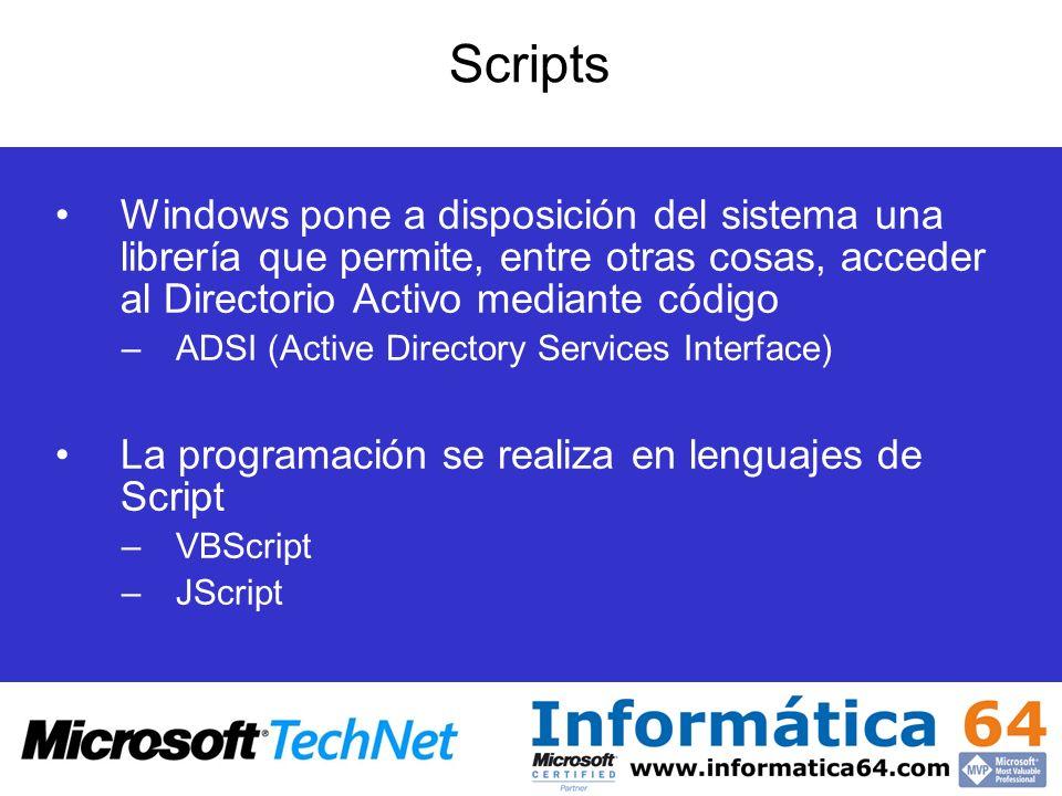 Scripts Windows pone a disposición del sistema una librería que permite, entre otras cosas, acceder al Directorio Activo mediante código –ADSI (Active