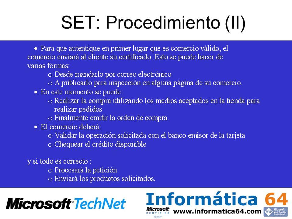 SET: Procedimiento (II)