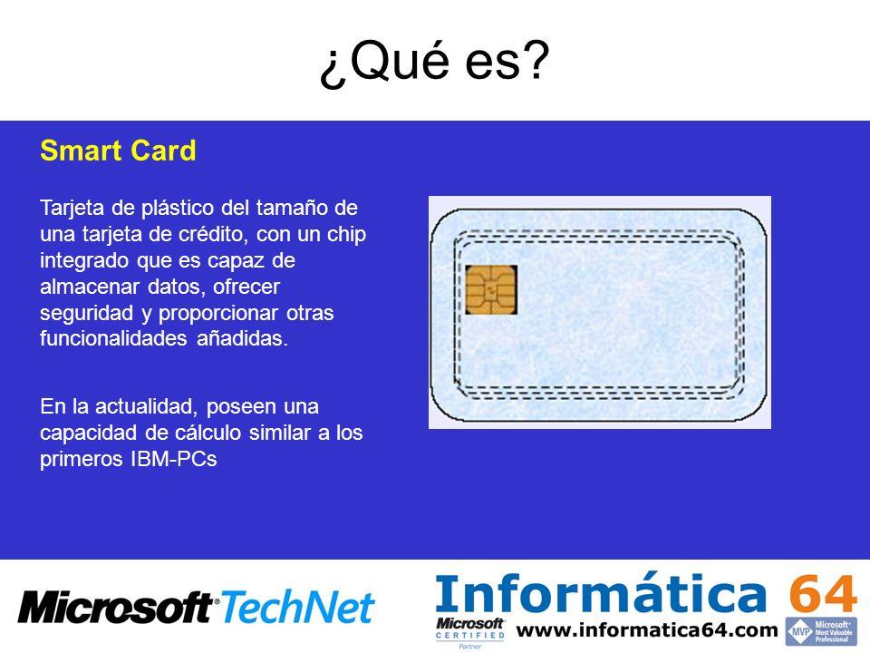 ¿Qué es? Tarjeta de plástico del tamaño de una tarjeta de crédito, con un chip integrado que es capaz de almacenar datos, ofrecer seguridad y proporci